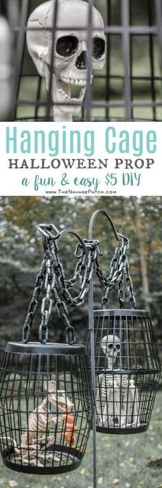 Hanging Cage Halloween Prop | DIY Halloween decor with Dollar store supplies | Easy & budget friendly DIY Halloween prop | Spooky and fun Halloween decor | Upcycled Halloween decor | Dollar Store crafts | TheNavagePatch.com