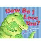 Book Ideas- Valentine's Day Book- How Do I Love You?