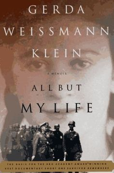 My next read: All But My Life is the unforgettable story of Gerda Weissmann Klein's six-year ordeal as a victim of Nazi cruelty. From her comfortable home in Bielitz (present-day Bielsko) in Poland to her miraculous survival and her liberation by American troops--including the man who was to become her husband--in Volary, Czechoslovakia, in 1945, Gerda takes the reader on a terrifying journey.