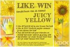 Win the #glove of the month. Please visit our Facebook page: https://www.facebook.com/kixxsafety  * Like our Facebook page * Just explain why you need to win the Juicy Yellow glove * Share with all your friends  End of august 2014 we will annouce the winner via Facebook