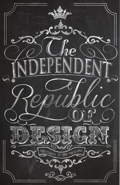 I love this because it is intricate yet has a balanced use of positive and negative space. I really like how realistic it is made to look like a real chalkboard. The fonts used are appealing giving the design an interesting feel of informal elegance.