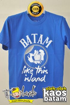 Batam Like This Biru • Premium Quality • IDR 129000 • Official T-Shirt Merchandise from Batam City