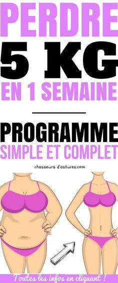 PERDRE 5 KG EN 1 SEMAINE : PROGRAMME COMPLET