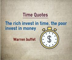 Quotes about Time : The rich invest in time, the poor invest in money. Author Wa… – Finance is important Citations Marketing, Citations Business, Marketing Quotes, Money Quotes, Time Quotes, Wisdom Quotes, Quotes To Live By, Quotes About Money, Quotes About Time