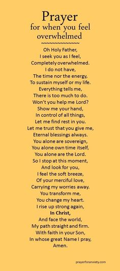 A prayer for when you are feeling overwhelmed. Lord please let me find rest in You alone. Lord I know you want me to live in devotion to you. To walk in your will