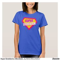 Super Erzieherin | Abschiedsgeschenk Kindergarten T-Shirt Super, Tops, Women, Fashion, Moda, Women's, Fasion, Trendy Fashion, La Mode