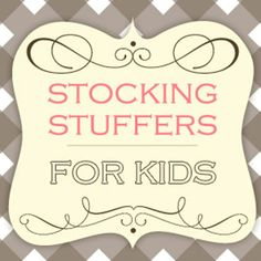 ……♥♥…… stocking stuffers for kids