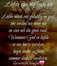Goeie Nag, Goeie More, Afrikaans Quotes, Special Words, Prayer Room, Good Morning Wishes, Religious Quotes, Morning Quotes, Bible Quotes
