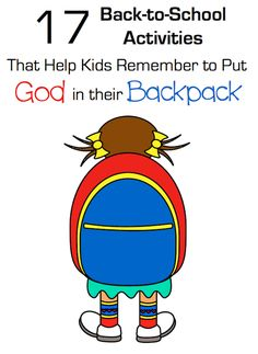 Back to School Mom Challenge: 7 Ways to Pack God in Your Kid's Backpack