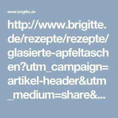http://www.brigitte.de/rezepte/rezepte/glasierte-apfeltaschen?utm_campaign=artikel-header&utm_medium=share&utm_source=pinterest