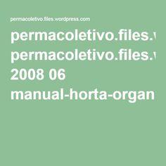 permacoletivo.files.wordpress.com 2008 06 manual-horta-organica-domestica.pdf
