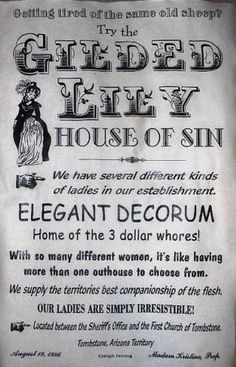 The Gilded Lilly House of Sin in Tombstone, Arizona (1886)