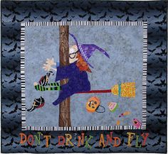 Fun Halloween Quilts:  Don't Drink and Fly.  Pattern by Holly Mabutas at Eat Cake Graphics