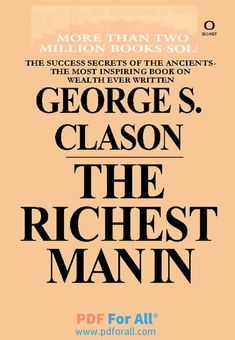 The Richest Man In Babylon PDF By George S. Clason 2019