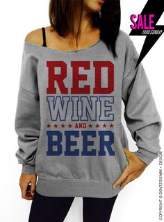Red Wine and Beer 4th of July Gray Slouchy by DentzDenim on Etsy