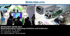 RETAILTECH JAPAN 2013 Retail Information Technology Exhibition and Conference 동경 유통 정보 시스템 종합전