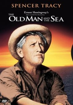 Old Man and the Sea starring Spencer Tracy.