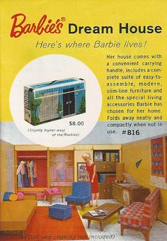 Barbie's first doll house, made from paper. Fold it yourself! The house first came out in 1960, but this particular ad is from 1962.