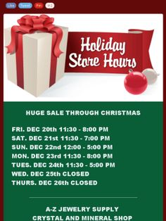 Christmas Holiday Hours and Big Sale everday though Christmas.