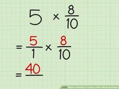 How to Multiply Fractions With Whole Numbers. It's easy to multiply fractions by mixed fractions or whole numbers. Start by turning your mixed fractions or whole numbers into improper fractions. Then multiply the numerators of both. Multiplying Fractions, Fractions Worksheets, Number Anchor Charts, Math Helper, Math About Me, 5th Grade Math, Math Lessons, Numbers, Maths