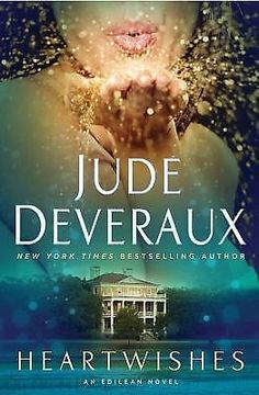 Heartwishes (Edilean Series # - Finally finished this series Jude Deveraux did not disappoint. She's one of my favorite authors! I Love Books, Great Books, New Books, Books To Read, Jude Deveraux, Historical Romance Novels, Romance Authors, York, Book Lists