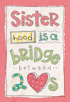 I'm experimenting with a new lettering/graphic style as I'm working on a boxed greeting card set… What do you think? (Disclaimer: I know nothing about sisterhood, but a little birdy once told me about the bridge thing.