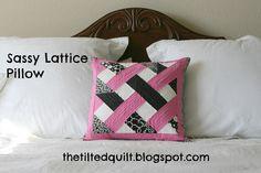 Sassy Lattice PillowTutorial on the Moda Bake Shop. http://www.modabakeshop.com
