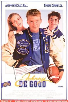 ca2d72479 JOHNNY BE GOOD  Directed by Bud S. Smith. With Anthony Michael Hall