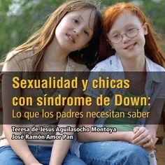 """Guía: Sexualidad y chicas con síndrome de Down: lo que los padres necesitan saber""""  Más info: http://sexualidadespecial.blogspot.com.ar/2012/10/guia-sexualidad-y-chicas-con-sindrome.html"""