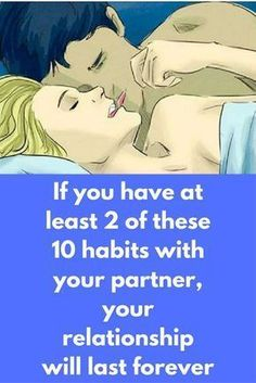 If you have at least 2 of these 10 habits with your partner, your relationship will last forever What does it take for you to be happy in your relationship? If you are trying to improve your relationship or your marriage, then you are on the right place. Namely here in this article we will show you 10 Habits that Happy Couples have. 1. Go to bed at approximately the same time – …