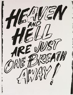 ANDY WARHOL  Heaven and hell are just one breath away! from the Black and White Ad series, 1985-86