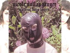 Nicole Dollanganger / Natural born losers (Full Album)