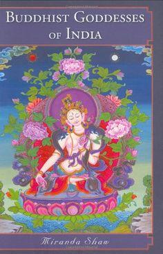 Bestseller Books Online Buddhist Goddesses of India Miranda Shaw   - http://www.ebooknetworking.net/books_detail-0691127581.html