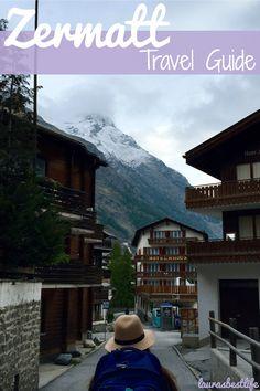 Things to do in Zermatt, Switzerland | laurasbestlife.com