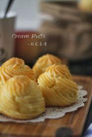厨苑食谱: 奶油泡芙 (Cream Puff)