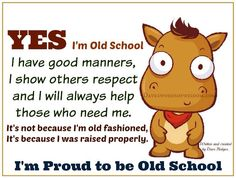 Old School Pictures, Introvert Humor, Funny Quotes, Funny Memes, Good Manners, Be Proud, Positive Inspiration, For Facebook, Kind Words