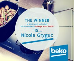 Big Congratulations to Nicola Gryguc who today won Beko latest technology kitchen appliance package worth $4,650! THANK YOU to everyone who entered our competition and shared their stories.heart emoticon Stay tuned for our next exciting giveaway coming very soon!