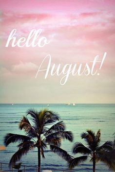 Hello August Images And Pictures Hello August Images And Pictures Free Hello August Images Pictures Hello August Pictures and Images August Quotes Hello, Welcome August Quotes, Hello August Images, August Wallpaper, Calendar Wallpaper, Monat August, August Pictures, Calendar Pictures, Neuer Monat