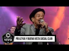 Pío Leyva y Buena Vista Social Club (En vivo) - CM Vivo 2000