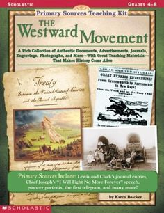 Primary Sources Teaching Kit: Westward Movement, The by Karen Baicker http://www.amazon.com/dp/0590378449/ref=cm_sw_r_pi_dp_Ro21wb0E2D0WK