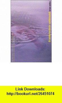 Frankenstein Unbound (9780755100699) Brian Aldiss , ISBN-10: 0755100697  , ISBN-13: 978-0755100699 ,  , tutorials , pdf , ebook , torrent , downloads , rapidshare , filesonic , hotfile , megaupload , fileserve