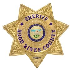 US State of Oregon, Hood River County Sheriff Department Sheriff Badge Sheriff Badge, Police Badges, Sheriff Department, Law Enforcement Badges, State Of Oregon, Police Patches, Cops, River, Leo