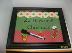 Countdown to Christmas Dry Erase Frame 8x10 by ScrapHappyMama, $10.95