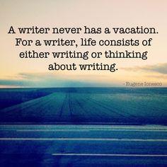 Writing quote - Eugene Ionesco