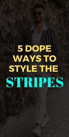 5 Ways to Style Stripes Outfit Fashion 2020, Men's Fashion, Latest Beard Styles, Men's Style, Your Style, Mens Fashion Blog, Mens Style Guide, Dapper Men, 5 Ways