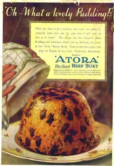"""Oh! What joy there is in a pudding such as this, made with """"the good"""" beef suet! The dark things that look like coarsely chopped garden slugs are dates. Retro Recipes, Vintage Recipes, Vintage Advertisements, Vintage Ads, Vintage Food Posters, Sticky Pudding, Suet Pudding, Ice Cream Candy, Recipe Boards"""