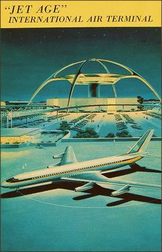 postcard of LAX (los angeles international airport) c.1961 ( jet age / atomic age / space age architecture )