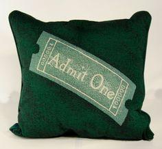 "Green ""admit one"" ticket pillow!"