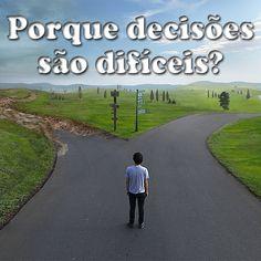 Porque decisões são difíceis? | Uma Menina Moderna | Nayara Felix