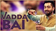 Vadda Bai Lyrics from Desi Punjabi Songs 2016 sung by Sharry Maan. This song is composed by Nick Dhammu with lyrics penned by Sharry Mann.
